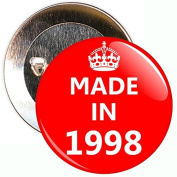 Made In 1998 Badge - 59mm Size Pin Badge
