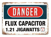 DANGER - Flux Capacitor - Metal Wall Sign Plaque Art Inspirational