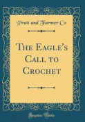 The Eagle's Call to Crochet