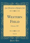 Western Field, Vol. 10