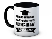 This is What an Awesome Mother-in-Law Looks Like - High Quality Coffee Mug - Mother's Day
