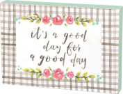 Primitives By Kathy Box Sign A Good Day For A Good Day 33cm x 23cm Home Decor Accents