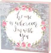Primitives By Kathy Box Sign Home Is Wherever I'm With You 10 Square Inches Home Decor Accents