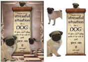 Handle Every Stressful Situation Like a Dog - pug by Anne Lever