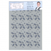Phill Martin Sentimentally Yours Festive Collection A5 Stencil - Holly & Berries