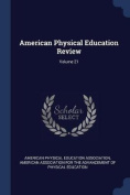 American Physical Education Review; Volume 21