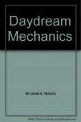 Daydream Mechanics